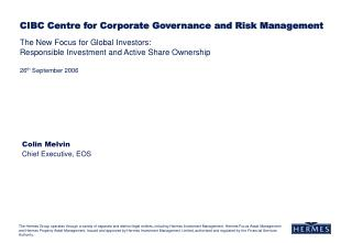 The New Focus for Global Investors:  Responsible Investment and Active Share Ownership  26th September 2006