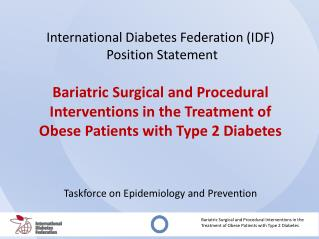 International Diabetes Federation (IDF)  Position Statement