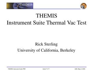 THEMIS  Instrument Suite Thermal Vac Test