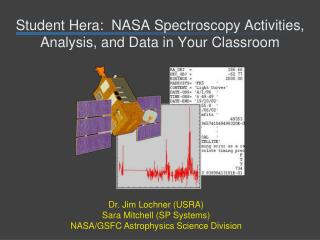 Student Hera:  NASA Spectroscopy Activities, Analysis, and Data in Your Classroom