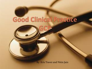 Good Clinical Practice GCP
