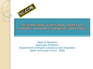 RESEARCHING TYPES AND CAUSES OF ERRORS IN ARABIC SPEAKERS' WRITINGS