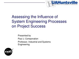 Assessing the Influence of System Engineering Processes on Project Success
