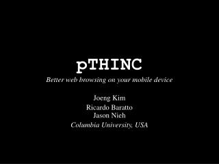 pTHINC Better web browsing on your mobile device