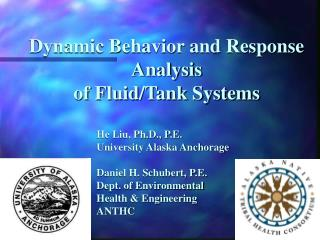 Dynamic Behavior and Response Analysis  of Fluid/Tank Systems