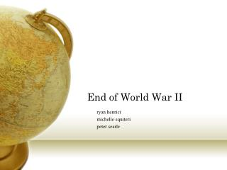 End of World War II