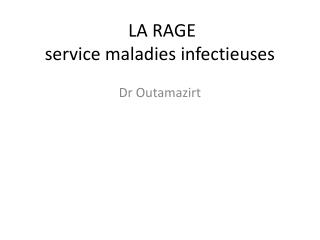 LA RAGE  service maladies infectieuses