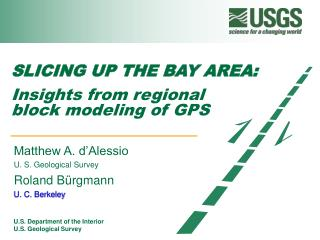 SLICING UP THE BAY AREA: Insights from regional  block modeling of GPS