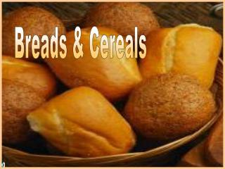 Breads & Cereals