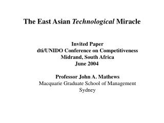 The East Asian  Technological  Miracle