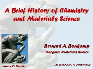 A Brief History of Chemistry and Materials Science