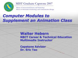 Walter Hebern NBCT Career & Technical Education Multimedia Instructor