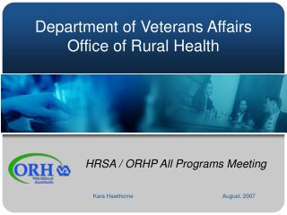 Department of Veterans Affairs  Office of Rural Health