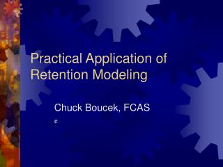 Practical Application of Retention Modeling