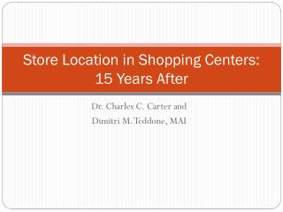 Store Location in Shopping Centers:  15 Years After
