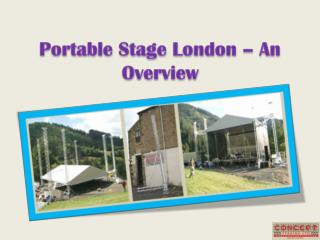 Portable Stage London – An Overview