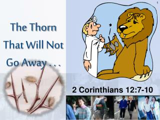 The Thorn That Will Not Go Away . . .