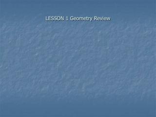 LESSON 1 Geometry Review