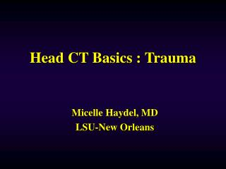 Head CT Basics : Trauma