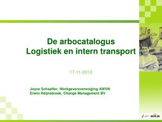 De arbocatalogus Logistiek en intern transport