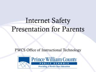 Internet Safety  Presentation for Parents