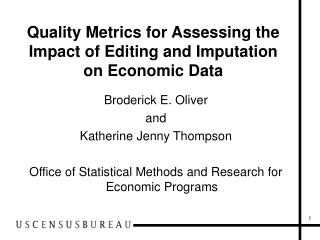 Quality Metrics for Assessing the Impact of Editing and Imputation on Economic Data