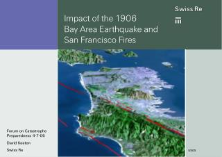 Impact of the 1906 Bay Area Earthquake and San Francisco Fires