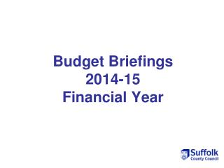 Budget Briefings  2014-15  Financial Year
