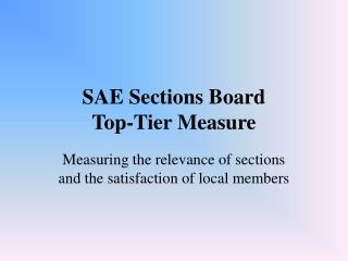 SAE Sections Board  Top-Tier Measure
