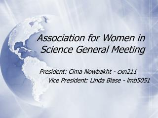 Association for Women in Science General Meeting