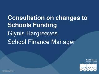 Consultation on changes to Schools Funding