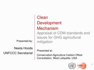 Presented by: Neeta Hooda UNFCCC Secretariat