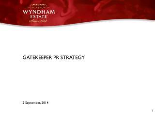 GATEKEEPER PR STRATEGY