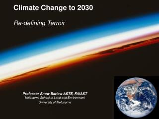 Climate Change to 2030 Re-defining Terroir