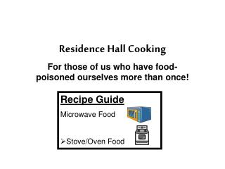 Residence Hall Cooking