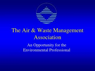 The Air & Waste Management Association