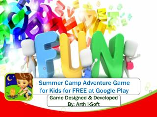 Summer Camp Adventure Game for Kids for FREE at Google Play