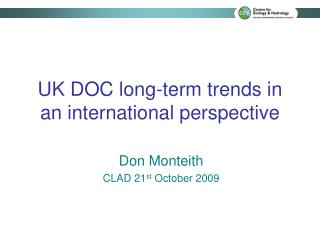 UK DOC long-term trends in an international perspective