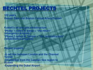 BECHTEL PROJECTS