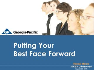 Putting Your  Best Face Forward