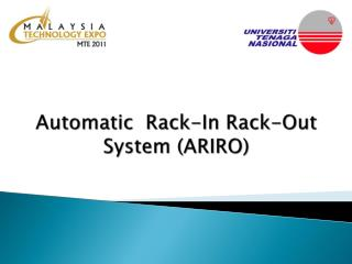 Automatic  Rack-In Rack-Out System (ARIRO)