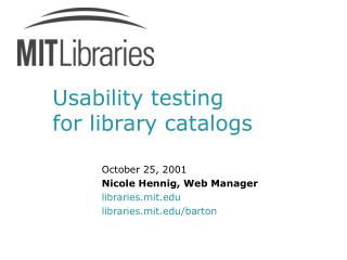 Usability testing  for library catalogs