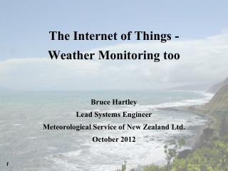 The Internet of Things - Weather Monitoring too