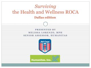 Surviving  the Health and Wellness ROCA