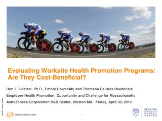 Evaluating Worksite Health Promotion Programs: Are They Cost-Beneficial?
