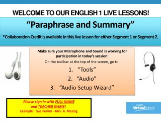 Make sure your Microphone and Sound is working for participation in today's session: