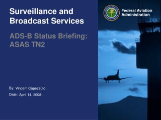 Surveillance and Broadcast Services