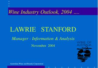 Wine Industry Outlook, 2004 ….