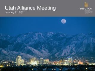 Utah Alliance Meeting January 11, 2011
