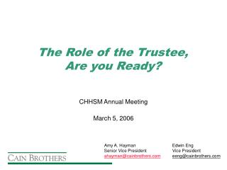 The Role of the Trustee, Are you Ready?